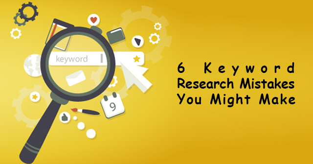 6-keyword-research-mistakes-you-might-make-copy